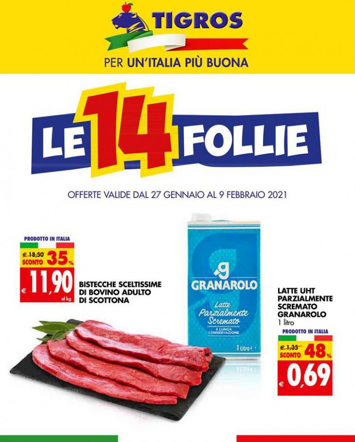 Le 14 Follie . Tigros (2021-02-09-2021-02-09)