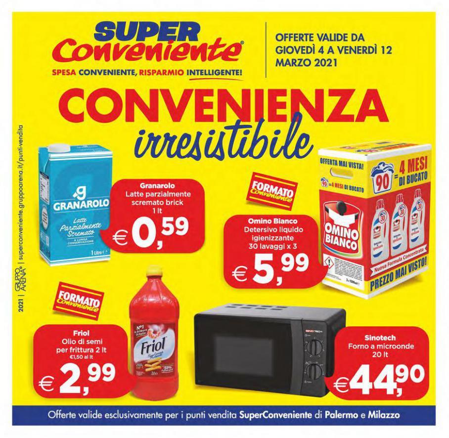 Convenienza irresistibile . Iper Super Conveniente (2021-03-12-2021-03-12)