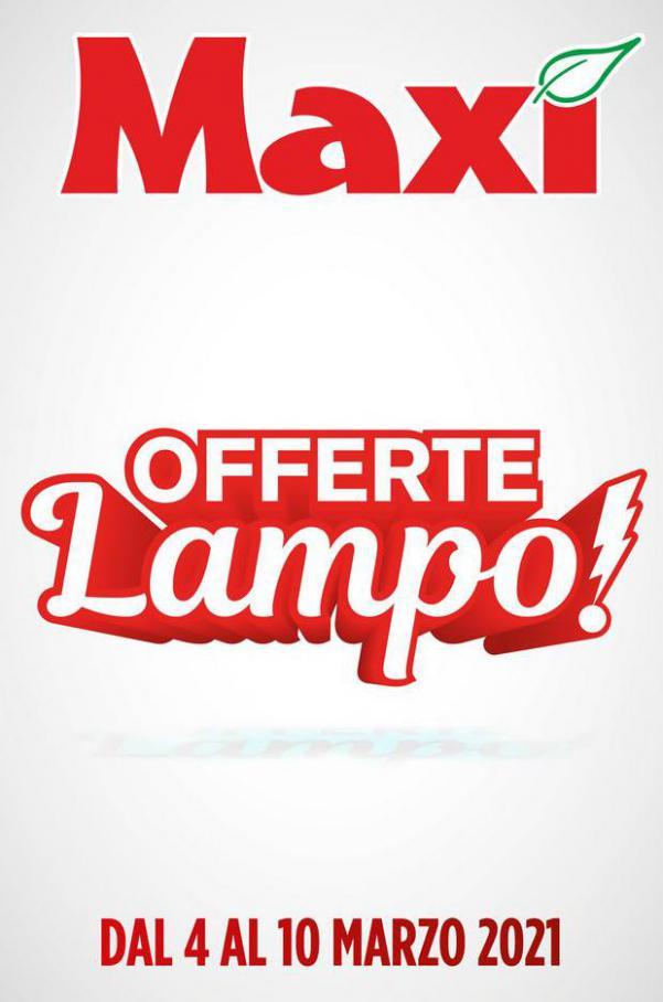 Offerte Lampo! . Maxi Superstore (2021-03-10-2021-03-10)