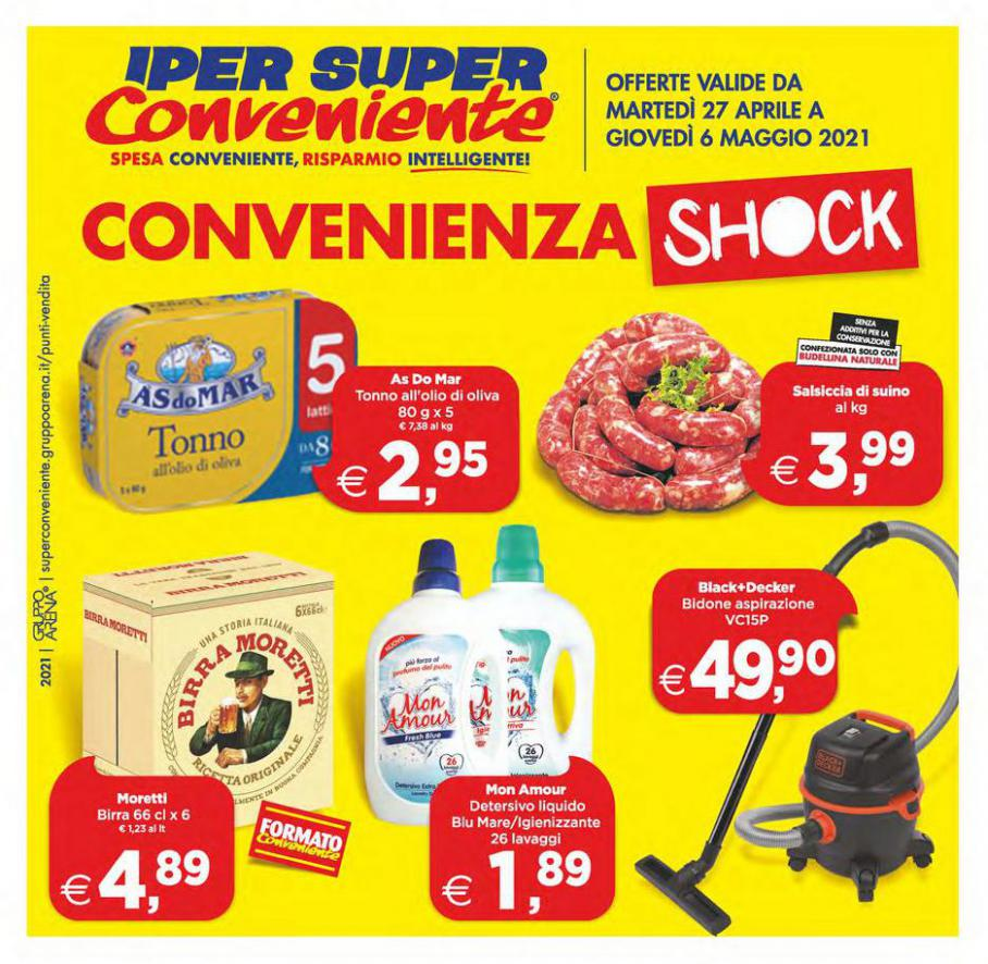 Convenienza Shock . Iper Super Conveniente (2021-05-06-2021-05-06)