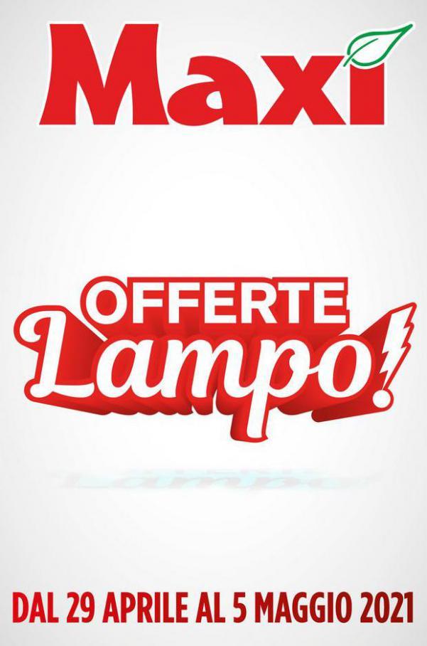 Offerte Lampo! . Maxi Superstore (2021-05-05-2021-05-05)