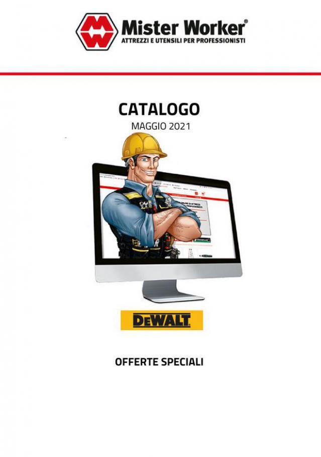 Offerte Speciali DeWalt . Mister Worker (2021-05-31-2021-05-31)
