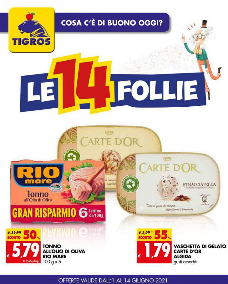 Le 14 Follie . Tigros (2021-06-14-2021-06-14)