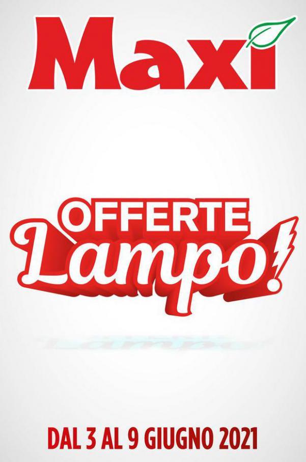 OFFERTE LAMPO! . Maxi Superstore (2021-06-09-2021-06-09)
