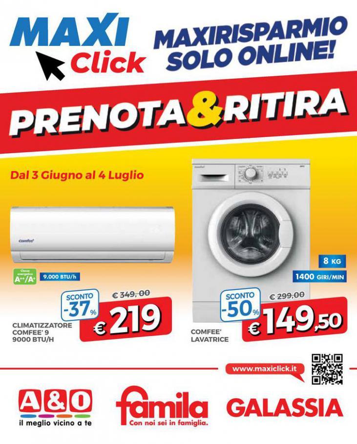 MAXICLICK Prenota e Ritira . Galassia (2021-07-04-2021-07-04)