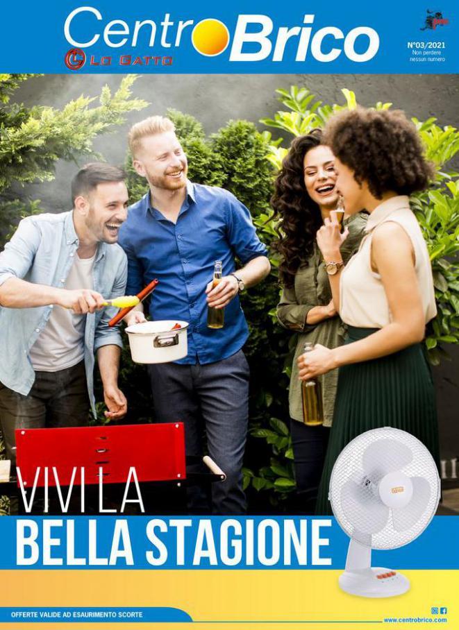 Vivi la bella stagione. Centrobrico Lo Gatto (2021-08-31-2021-08-31)