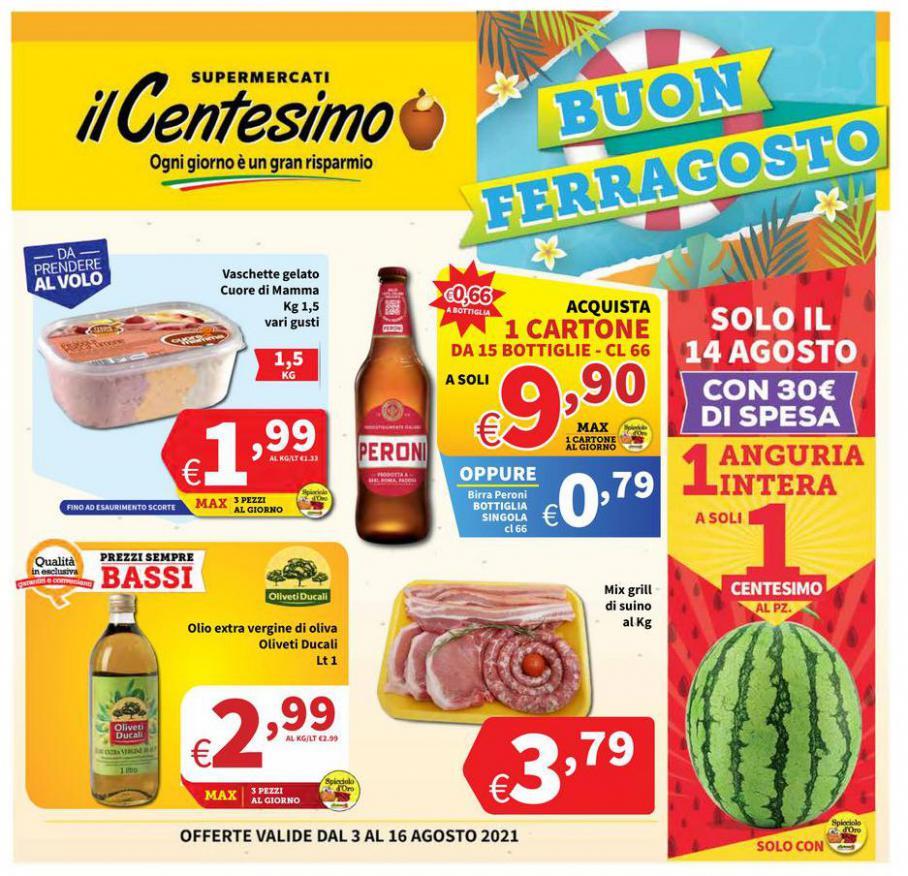 Buon Ferragosto. Il Centesimo (2021-08-16-2021-08-16)