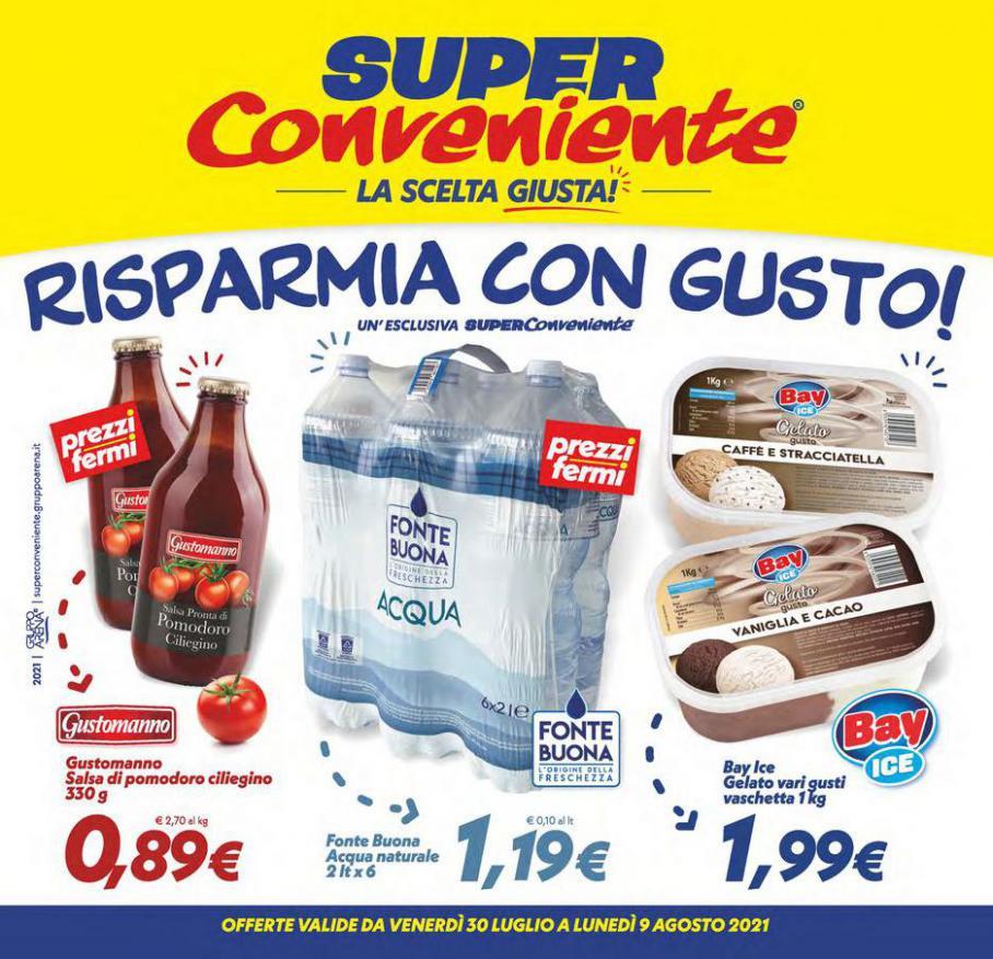 Risparmia con gusto!. Iper Super Conveniente (2021-08-09-2021-08-09)