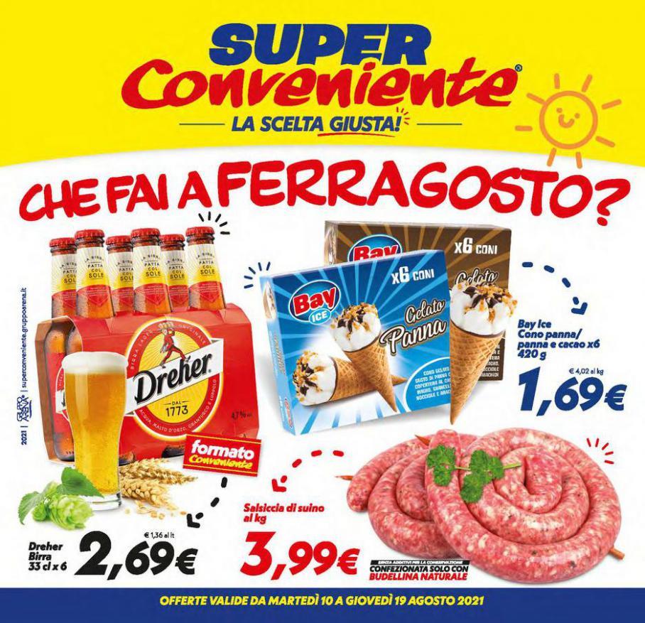 Che fai a Ferragosto?. Iper Super Conveniente (2021-08-19-2021-08-19)