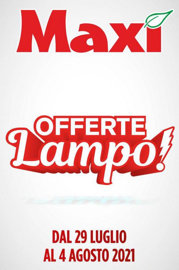 Offerte Lampo!. Maxi Superstore (2021-08-04-2021-08-04)
