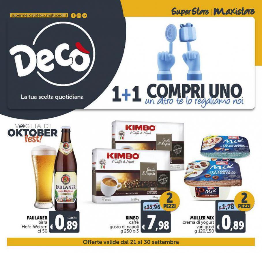 DECO MAXISTORE - 1+1 Compri uno. Deco Maxistore (2021-09-30-2021-09-30)