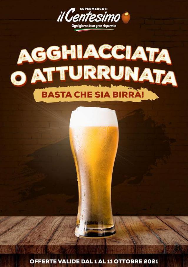 Basta che sia birra!. Il Centesimo (2021-10-11-2021-10-11)